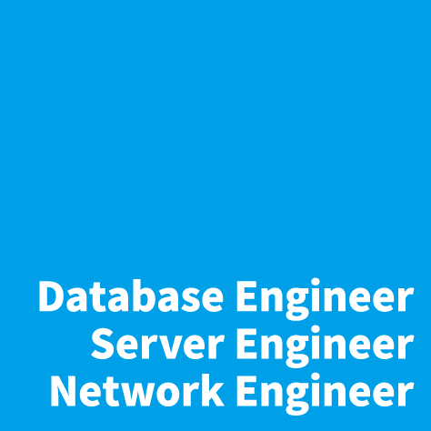 [バッジ]Database Engineer/Server Engineer/Network Engineer